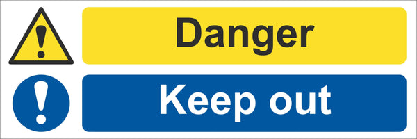 Danger keep out Sign, Self Adhesive Vinyl, 1mm PVC, 5mm Correx Board