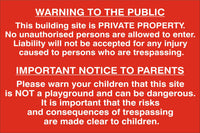 Warning to the public and parents Sign, Self Adhesive Vinyl, 1mm PVC, 5mm Correx Board