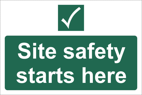 Site safety starts here Sign, Self Adhesive Vinyl, 1mm PVC, 5mm Correx Board