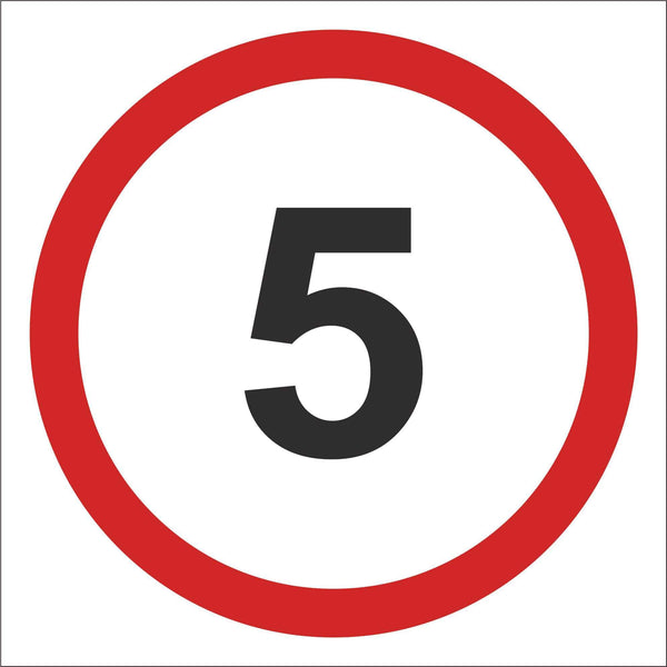 Speed sign 5 Sign, Self Adhesive Vinyl, 1mm PVC, 5mm Correx Board