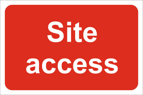 Site access Sign, Self Adhesive Vinyl, 1mm PVC, 5mm Correx Board