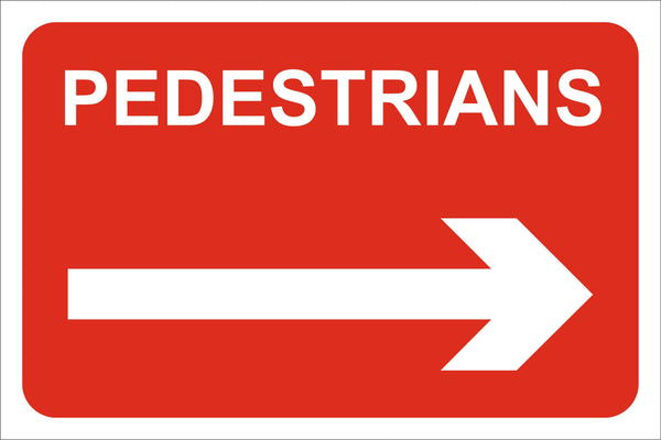 Pedestrains right Sign, Self Adhesive Vinyl, 1mm PVC, 5mm Correx Board
