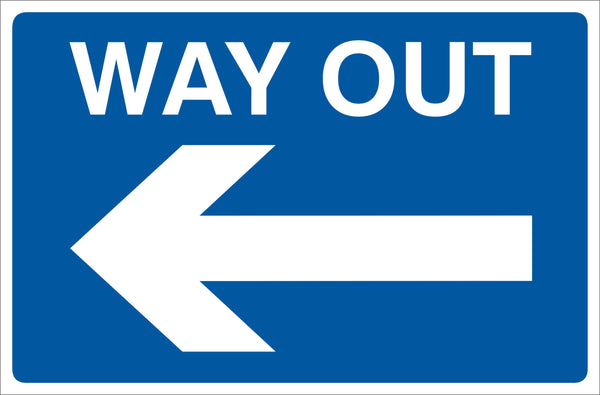 Way out left Sign, Self Adhesive Vinyl, 1mm PVC, 5mm Correx Board