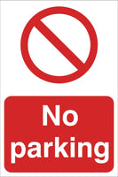 No parking Sign, Self Adhesive Vinyl, 1mm PVC, 5mm Correx Board