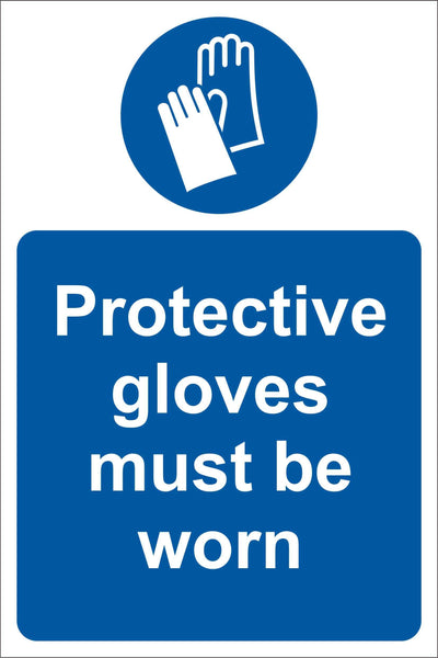 Protective glove must be worn Sign, Self Adhesive Vinyl, 1mm PVC, 5mm Correx Board