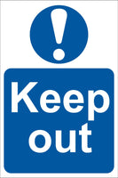 Keep out Sign, Self Adhesive Vinyl, 1mm PVC, 5mm Correx Board