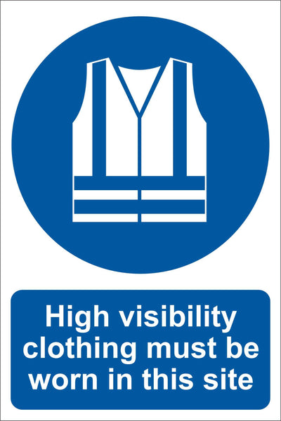 High visibility clothing must be worn in this site Sign, Self Adhesive Vinyl, 1mm PVC, 5mm Correx Board