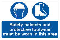 Safety helmets and protective foot wear must be worn Sign, Self Adhesive Vinyl, 1mm PVC, 5mm Correx Board