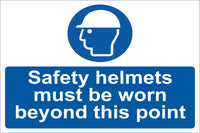 Safety helmets must be worn beyond this point Sign, Self Adhesive Vinyl, 1mm PVC, 5mm Correx Board