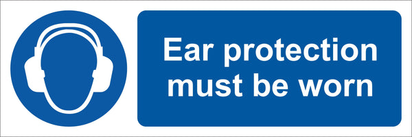 Ear protection must be worn Sign, Self Adhesive Vinyl, 1mm PVC, 5mm Correx Board