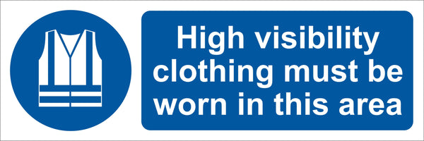 High visibility clothing must be worn in this area Sign, Self Adhesive Vinyl, 1mm PVC, 5mm Correx Board