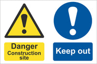 Danger construction site keep out Sign, Self Adhesive Vinyl, 1mm PVC, 5mm Correx Board