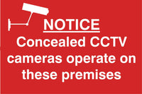Concealled cctv cameras operate on these premises Sign, Self Adhesive Vinyl, 1mm PVC, 5mm Correx Board