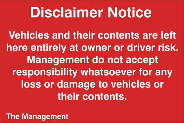 Disclaimer notice Sign, Self Adhesive Vinyl, 1mm PVC, 5mm Correx Board