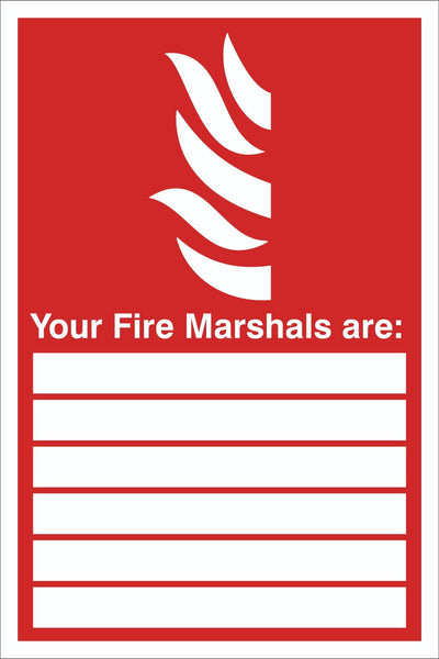 Your Fire Marshal is Sign, Self Adhesive Vinyl, 1mm PVC, 5mm Correx Board