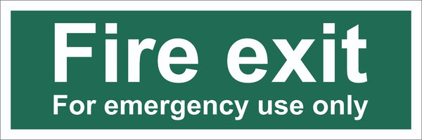Fire Exit For Emergenecy Use Only Sign, Self Adhesive Vinyl, 1mm PVC,