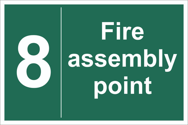 No 8 Fire Assembly Point Sign, Self Adhesive Vinyl, 1mm PVC, 5mm Correx Board