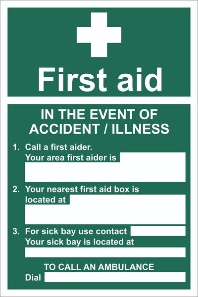 First Aid In The Event Of Accident/Illness Sign, Self Adhesive Vinyl, 1mm PVC,
