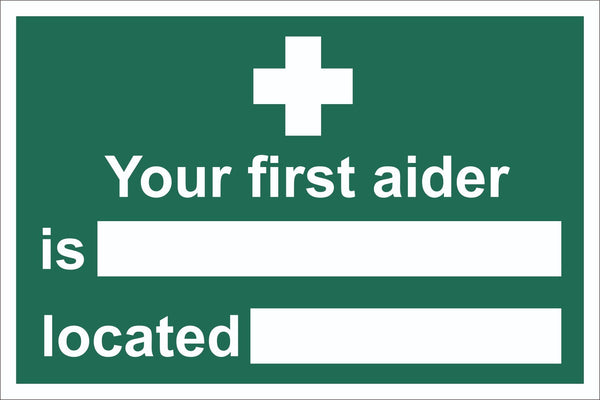 First Aid Your First Aider Is Located At Sign, Self Adhesive Vinyl, 1mm PVC,