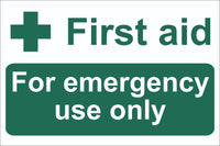 First Aid For Emergency Use Only Sign, Self Adhesive Vinyl, 1mm PVC,