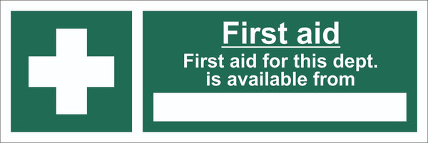 First Aid For This Department Available Sign, Self Adhesive Vinyl, 1mm PVC,