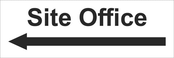 Site Office Arrow Left Sign, Self Adhesive Vinyl, 1mm PVC, 5mm Correx Board