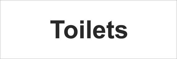 Toilets Sign, Self Adhesive Vinyl, 1mm PVC, 5mm Correx Board