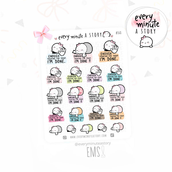 Enough todaying for today- Beanie planner stickers- LOW STOCK!