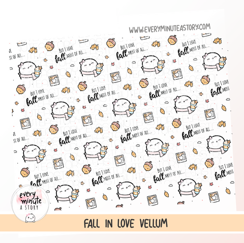 Fall vellum, But I love fall most of all..