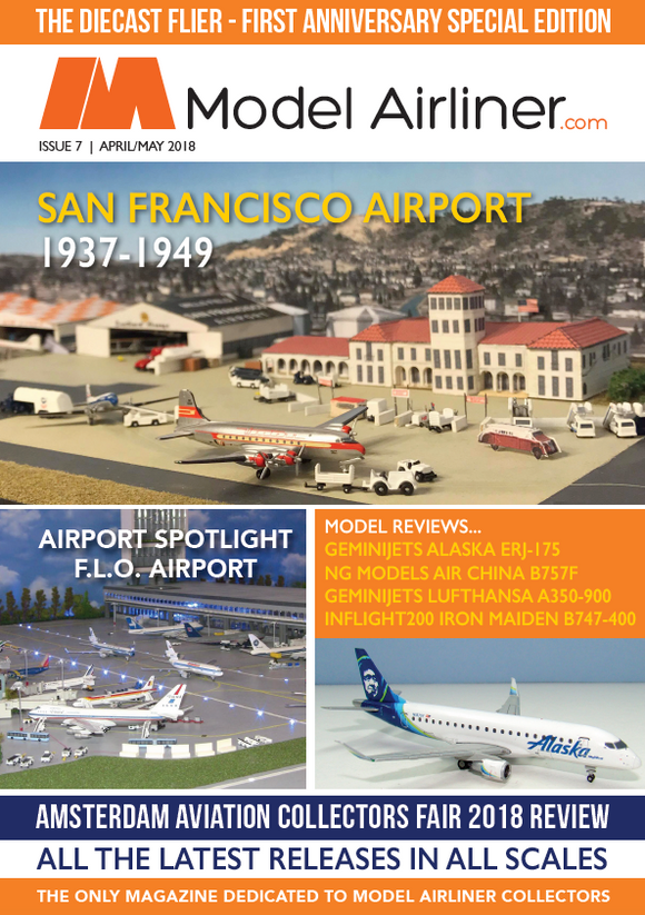 Model Airliner Magazine Issue 7 April/May 2018