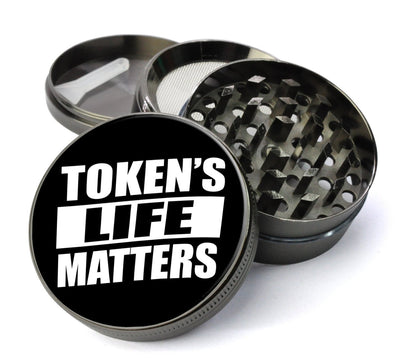Token's Life Matters Extra Large  Grinder with  Catcher - Deluxe  Grinders For Sale - Expression Tees