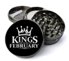 Kings Are Born in February Grinder Deluxe Metal 5 Piece Herb Grinder With Fine Screen