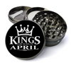 Kings Are Born in April Grinder Deluxe Metal 5 Piece Herb Grinder With Fine Screen