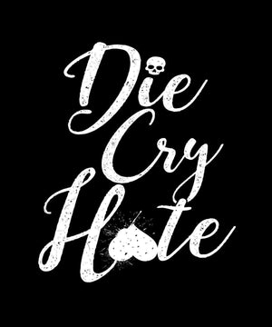 Commandeer Clothing Die Cry Hate Women's V-Neck Tee (Pre-Order)