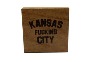 CommandeerBrand Accessories Kansas F*cking City Wood Coaster