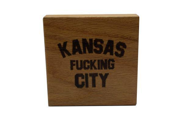Kansas F*cking City Wood Coaster