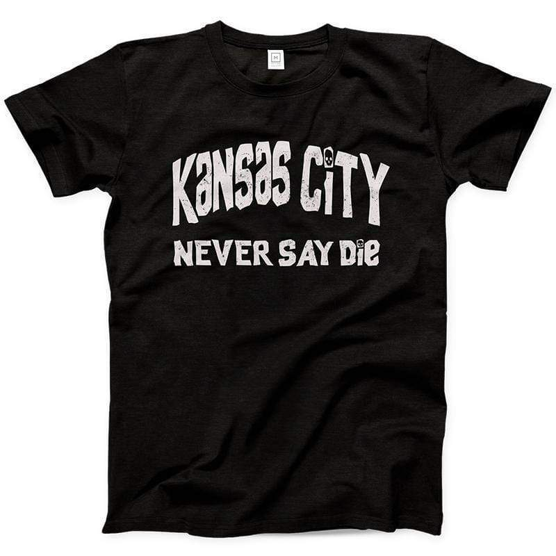 Printify T-Shirt KC Never Say Die Tee