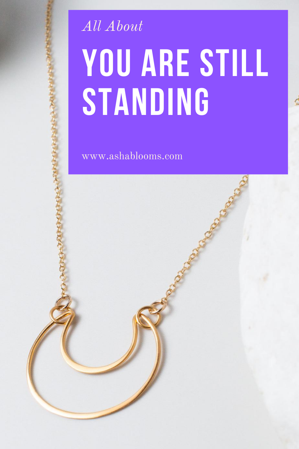 About the 'You Are Still Standing' Necklace