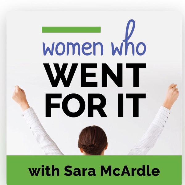 Women Who Went for It Podcast Episode 024 Carol Gavhane