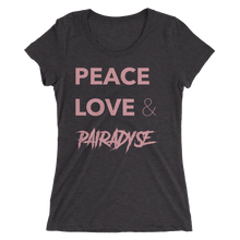 Load image into Gallery viewer, Peace, Love & Pairadyse Womens Tee
