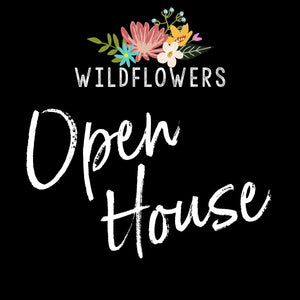 Wildflowers Open House