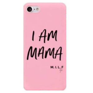 M.I.L.F life I Am Mama iPhone case