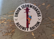 "Union Ironworkers Against Racism - 2"" x 2"" Hard Hat Sticker"