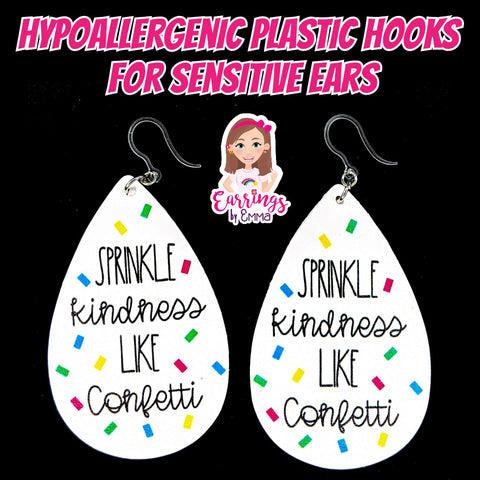 Sprinkle Kindness Earrings (Teardrop Dangles)
