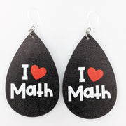 I Love Math Earrings (Teardrop Dangles) - black