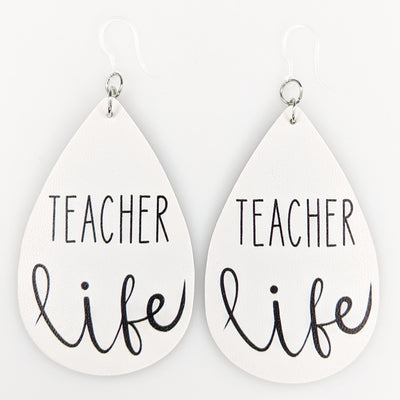 Teacher Life Earrings (Teardrop Dangles)