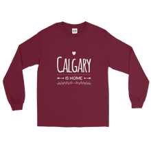 Calgary Is Home - Long Sleeve T-Shirt