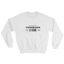 Copenhagen Is Home - Sweatshirt