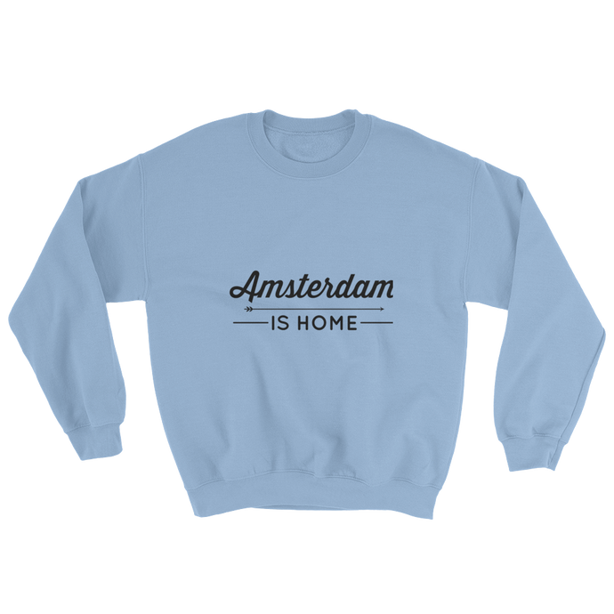 Amsterdam Is Home - Sweatshirt