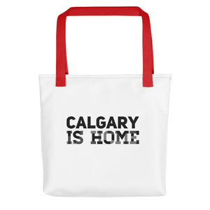 Calgary Is Home - Tote bag